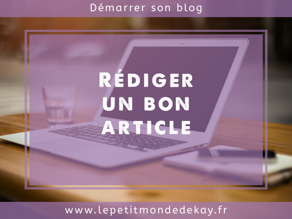 Comment rédiger un bon article (S.E.O. Friendly)