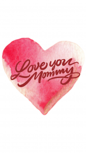 Love You Mommy heart